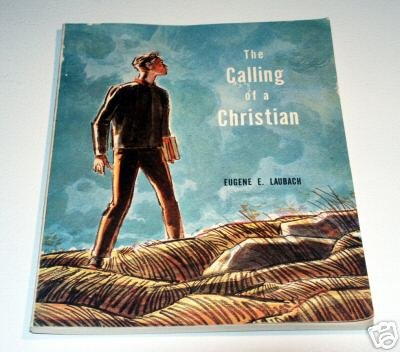 THE CALLING OF A CHRISTIAN by Eugene E. Laubach - The Graded Press - 1961 MYF 3 Fall