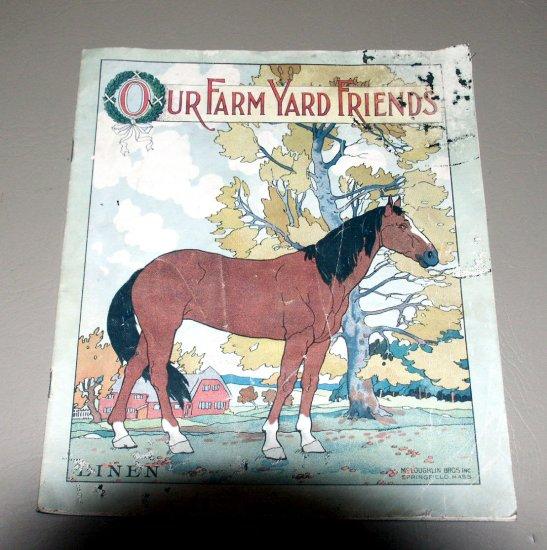 Our Farm Yard Friends - McLoughlin Brothers. Circa 1900 - Linen