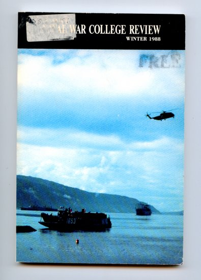 Naval War College Review - Volume XLI, Number 1, sequence 321 - Winter 1988 - Navy
