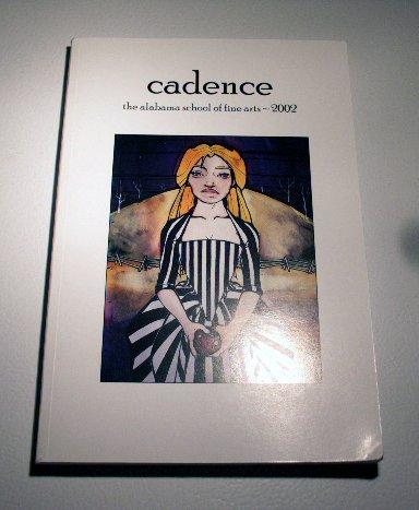 CADENCE the Alabama school of fine arts 2002 creative writing publication
