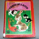 THREE OF A KIND illustrated by Gustaf Tenggren - The Poky Little Puppy by Janette Sebring Lowrey