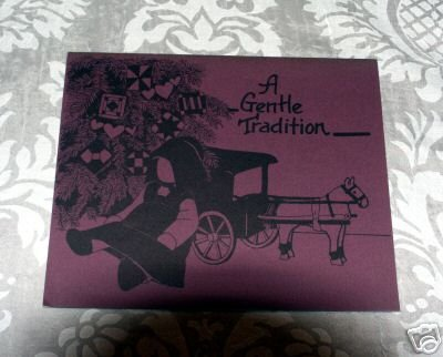 A Gentle Tradition - The Prairie Quilt Guild, Inc. Drafting by Teresa Mulhern
