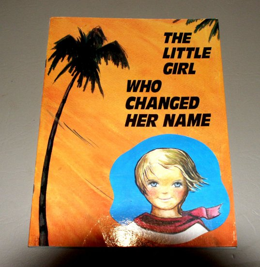 The Little Girl Who Changed Her Name by Maria Gloria Borobio, Mercedarian Missionaries of Berriz