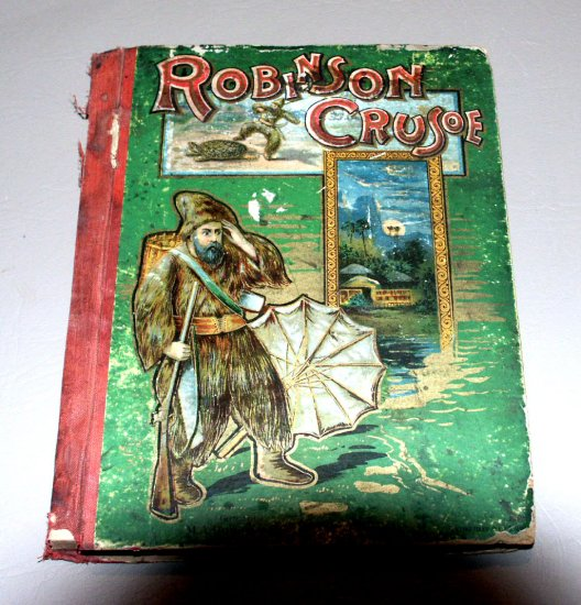 The Life and Adventures of Robinson Crusoe by Daniel DeFoe, for Young Readers by E.O. Chapman (1888)