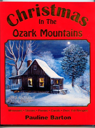 Christmas In The Ozark Mountains By Pauline Barton Signed