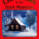 Christmas in the Ozark Mountains by Pauline Barton (Signed Edition) Stories, Poetry