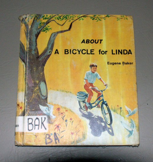 about A Bicycle for Linda by Eugene H. Baker (1968) Roger Herrington