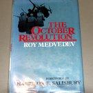 THE OCTOBER REVOLUTION by Ro-I Aleksandrovich Medvedev - Boris Yeltsin