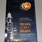 Selma, Lord, Selma by Sheyann Webb and Rachel West Nelson