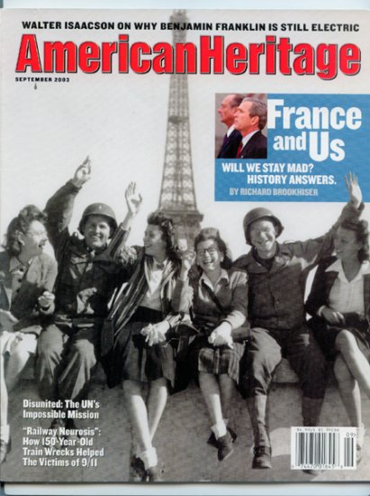 American Heritage Magazine - September 2003 - France and Us - Benjamin Franklin
