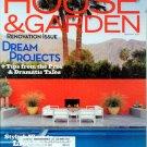 House & Garden Magazine - February 2007 - Renovation Issue