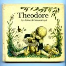 Theodore by Edward Ormondroyd (1966) 1st ed Hardcover