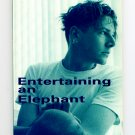 Entertaining an Elephant by William McBride (SIGNED) - Learning to let go