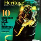 American Heritage Magazine - March 2007 - 10 Moments that Made U.S. Business