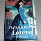 Lorena [hardcover] by Frank G. Slaughter