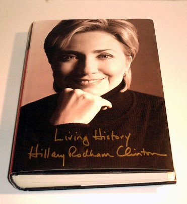 Living History by Hillary Rodham Clinton (Hardcover) Biography LNEW