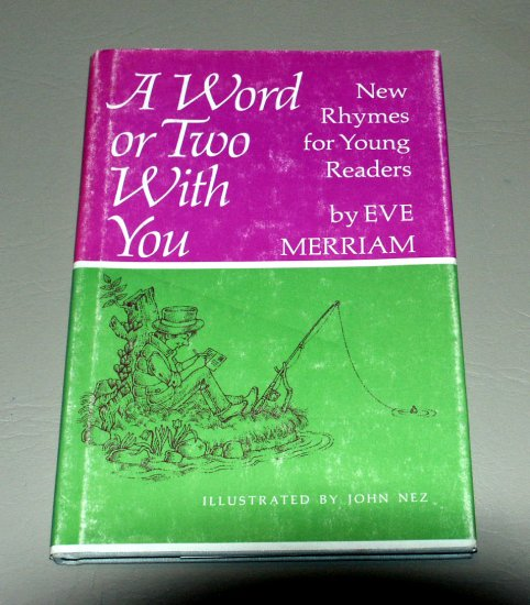 A Word or Two With You: New Rhymes for Young Readers by Eve Merriam