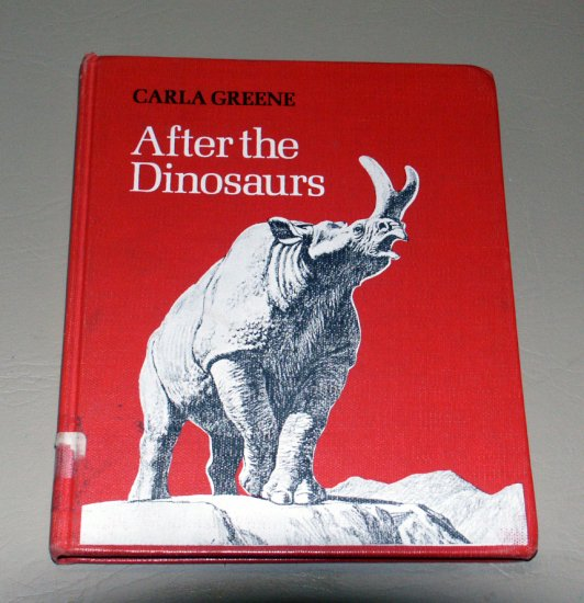 After the Dinosaurs by Carla Greene