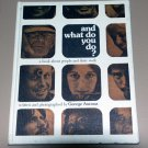 And What Do You Do? by George Ancona (1976)