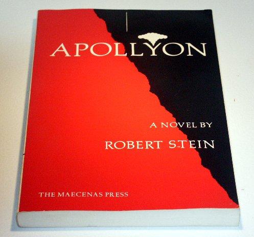 Apollyon: A Novel by Robert Stein - Vietnam Experience