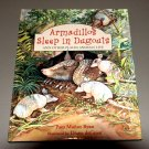 Armadillos Sleep in Dugouts: And Other Places Animals Live by Pam Munoz Ryan