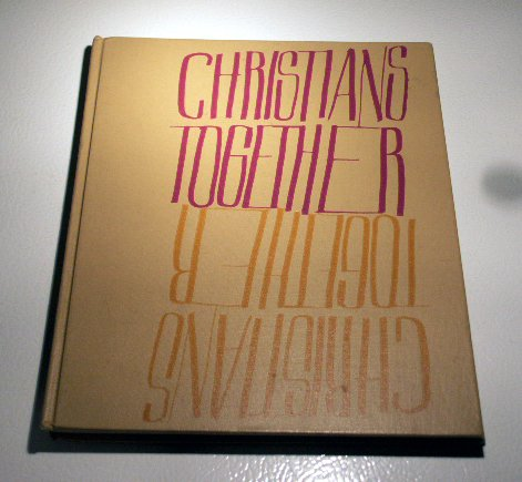 Christians Together by Marydel D Frohne (1964)