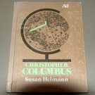 Christopher Columbus, (A Visual biography) by Susan F Heimann