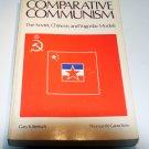 Comparative Communism: The Soviet, Chinese, and Yugoslav Models by Gary K. Bertsch