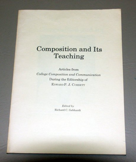 Composition and Its Teaching (Paperback 1978) by Edward P. J. Corbett
