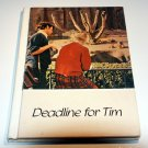 Deadline for Tim (Learning to read while reading to learn series) by Judith Olson