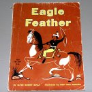Eagle Feather by Clyde Robert Bulla, Tom Two Arrows (Scholastic PB 1966)