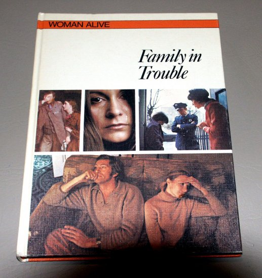 Family in trouble (Woman alive) (Hardcover 1974) by Eleanor Harvey