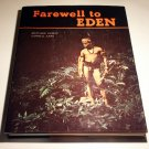 Farewell to Eden (Hardcover 1964) by Matthew Huxley