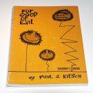 For Good or Evil (LCA Sunday church school series) by Paul J Kirsch