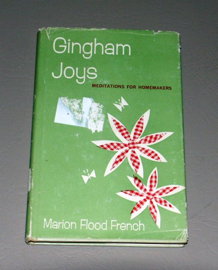 Gingham Joys (Hardcover 1962) by Marion Flood French