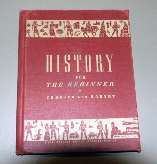 History for the beginner (Rand McNally social studies series) by Ralph Waldo Cordier