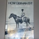 How German Is It = Wie Deutsch Ist Es: A Novel by Walter Abish