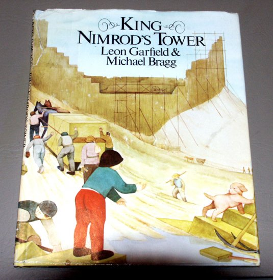 King Nimrod's Tower (Hardcover) by Leon Garfield, Michael Bragg