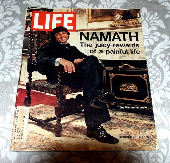 Life Magazine - November 3 1972 - Joe Namath:  The Juicy Rewards of a Painful Life