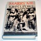 Marry Me (Hardcover) by John Updike