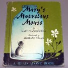 Mary's Marvelous Mouse by Mary Francis Shura, Adrienne Adams