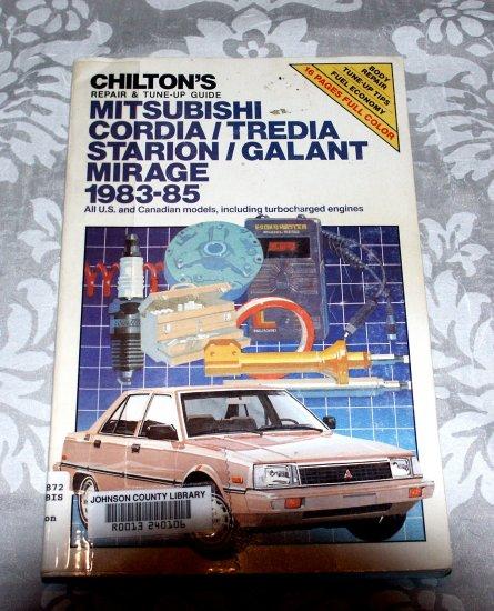 Chilton's Service, Repair & Tune-Up Guide Mitsubishi Cordia, Tredia Starion/Galant Mirage 1983-85