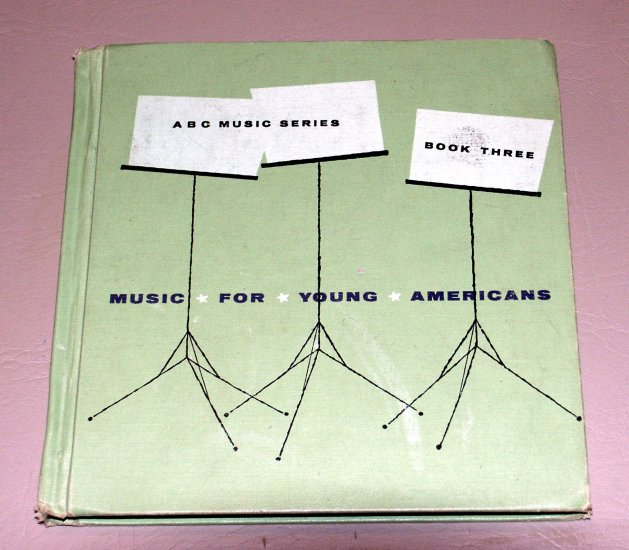 Music for Young Americans: ABC Music Series: Book Three by Richard C. Berg