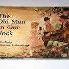 The Old Man on Our Block (A Young owl book) by Donald Lynch (LNEW)