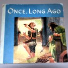 Once, long ago (1948) by Mary Owen Campbell Kelley Bruce