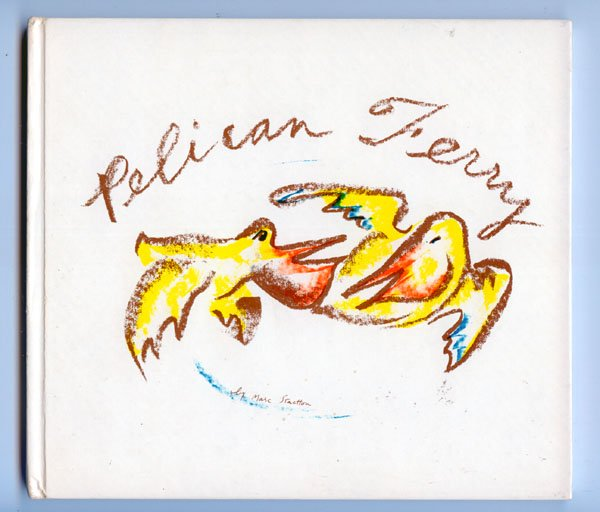Pelican Ferry (Hardcover) by Marc Stactton
