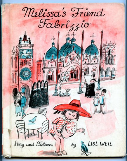 Melissas Friend Fabrizzio (Hardcover 1967) by Lisl Weil