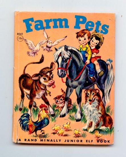Farm Pets (Rand McNally Junior Elf 8041) Katherine L. Phillips, Anna Ratzesberger