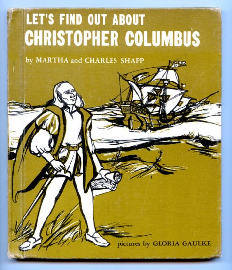 Lets Find Out About Christopher Columbus by Martha & Charles Shapp, Gloria Gaulke