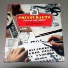 Printcrafts for Fun and Profit by Seymour Fleishman - Guide to